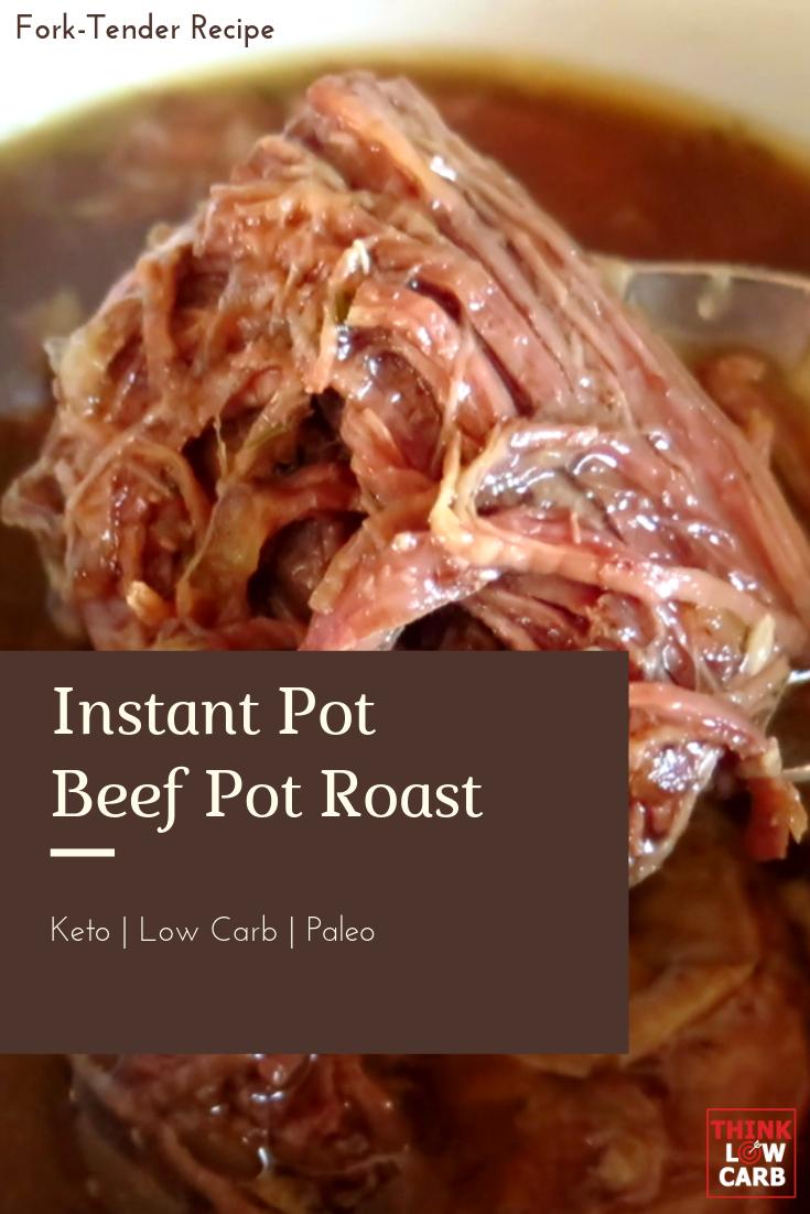 Fork-Tender Keto Instant Pot Beef Pot Roast
