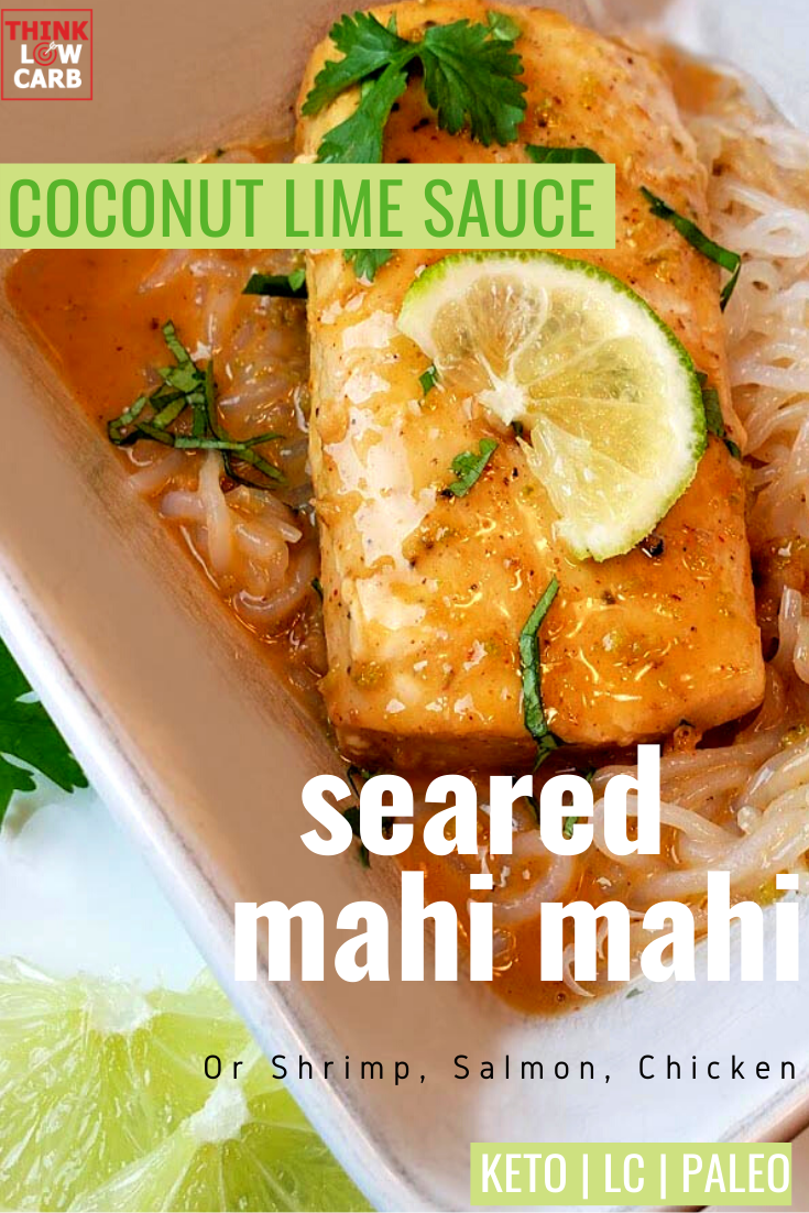Seared Coconut Lime Mahi Mahi